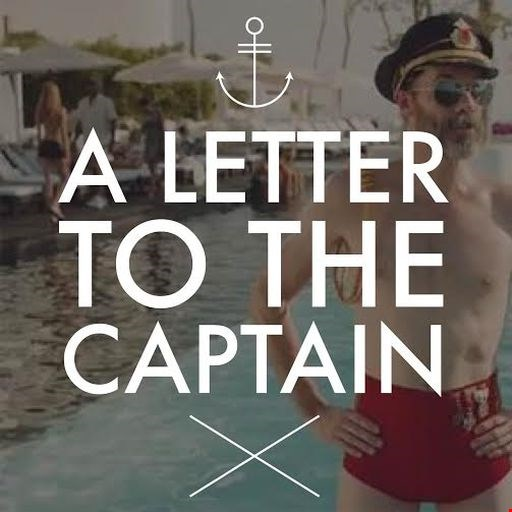 Dear Captain,